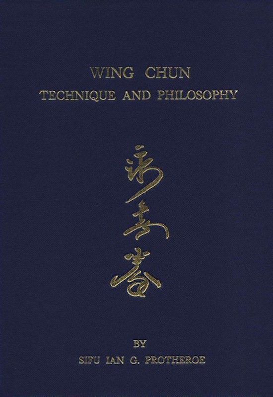Ian Protheroe - Wing Chun Technique and Philosophy