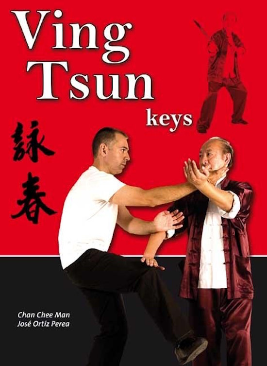 Chan Chee Man and Jose Ortiz - Ving Tsun Keys (Book)