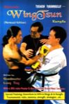 Leung Ting - Teach yourself Dynamic Wing Tsun - Renewal Edition