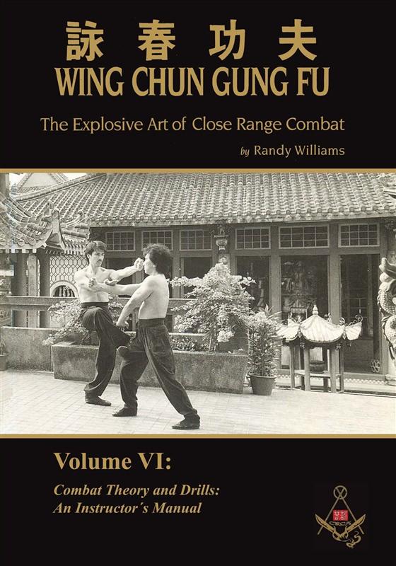 book randy williams the explosive art of close range combat 6 rh everythingwingchun com Wing Chun Kung Fu Wing Chun Books