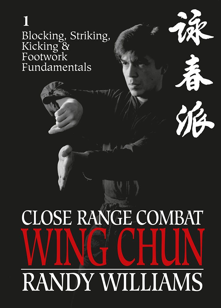 Close Range Combat Wing Chun Vol 3