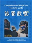 Sam Chan - Comprehensive Wing Chun Teaching Guide