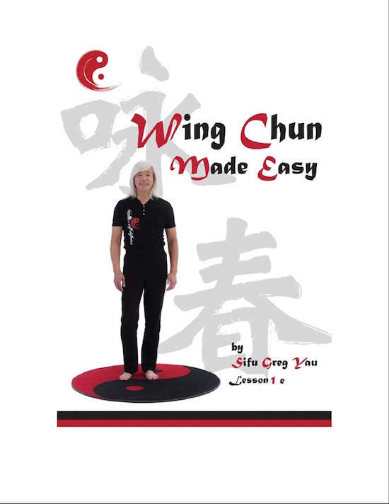 (eBook) - Greg Yau - Wing Chun Made Easy Lesson 1, Part E