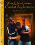 Gary Lam - Wing Chun Combat Dummy Applications