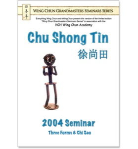 Chu Shong Tin - 2004 Seminar DVD - Three Forms and Chi Sao