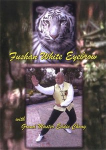 Eddie Chong - Fushan White Eyebrow DVD Set