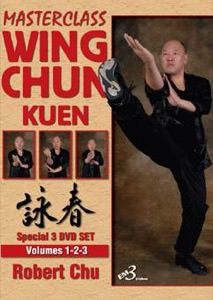 DOWNLOAD: Robert Chu - MasterClass Wing Chun Kuen - 3 DVD Set