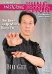 DOWNLOAD: Samuel Kwok - Mastering Wing Chun - Ip Man's Kung Fu Vol 3 - Biu Gee
