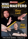 DOWNLOAD: Wing Chun Masters Vol 2 - Gary Lam and Alan Lamb