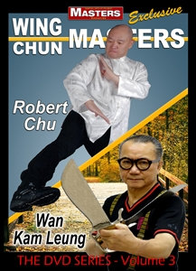 DOWNLOAD: Wing Chun Masters Vol 3 - Robert Chu and Wan Kam Leung