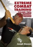 Extreme Combat Training Volume 2: Stick Training for Personal Self-Defense
