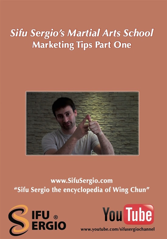 Sifu Sergio Iadarola - Martial Arts School Marketing Tips Part 1