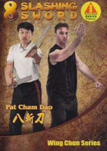 Ip Man Wing Chun Series 11: 8 Slashing Sword (Pat Cham To)