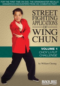 William Cheung - Street Fighting Applications of Wing Chun DVD 1 - Choy Li Fut Challenge