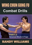 DOWNLOAD: Randy Williams - WCGF 04 - Combat Drills Part 2: Advanced Blocks and Traps