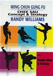 DOWNLOAD: Randy Williams - WCGF 05 - Chee Sau Concepts & Strategies Part 1: Single Stick and Rolling
