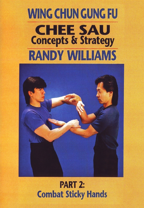 DOWNLOAD: Randy Williams - WCGF 06 - Chee Sau Concepts & Strategies Part 2: Combat Sticky Hands