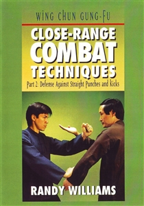 DOWNLOAD: Randy Williams - WCGF 12 - Close-Range Combat Techniques Part 2: Straight Punches & Kicks