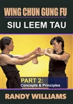 DOWNLOAD: Randy Williams - WCGF 18 - Siu Leem Tau Concepts & Principles Part 2