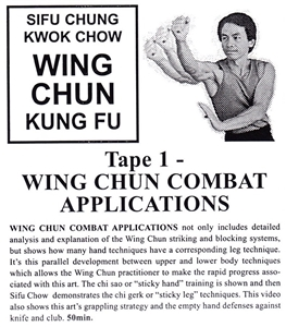 Chung Kwok Chow - Classic Series DVD 01 - Wing Chun Combat Applications