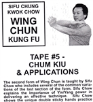 Chung Kwok Chow - Classic Series DVD 05 - Chum Kiu and Applications