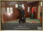 DOWNLOAD: Sifu Fernandez - WingTchunDo - Lesson 15 - Combat Applications