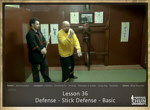 DOWNLOAD: Sifu Fernandez - WingTchunDo - Lesson 36 - Defense - Stick Defense - Basic