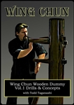 Todd Taganashi - Renegade Wing Chun 04 - Wooden Dummy: Vol 1 Drills and Concepts