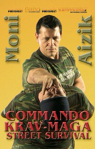 DOWNLOAD: Moni Aizik - Commando Krav Maga Street Survival