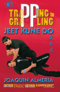 DOWNLOAD: Joaquin Almeria - Jeet Kune Do Trapping to Grappling