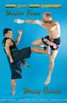 DOWNLOAD: Master Pimu - Muay Thai Boran Master Pimu