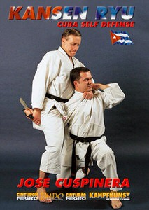 DOWNLOAD: Jose Cuspinera - Jose Cuspinera - Kansen Ryu Cuban Self Defense