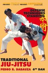 DOWNLOAD: Pedro R. Dabauza - Traditional Ju Jitsu Vol 3 Upright Techniques