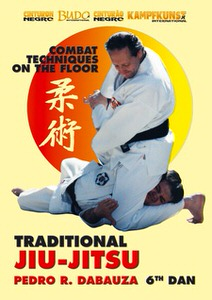 DOWNLOAD: Pedro R. Dabauza - Traditional Ju Jitsu Vol 4 Ground Combat