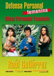 DOWNLOAD: Raul Gutierrez - Female Self Defense Kenpo
