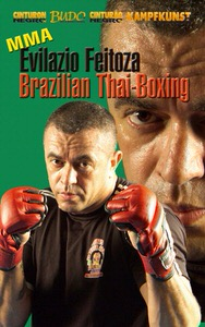 DOWNLOAD: Evilazio Feitoza - Brazilian Thai Boxing