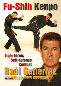 DOWNLOAD: Soke Raul Gutierrez - Fu Shih Kenpo Vol.2 Tiger Forms and Self Defense