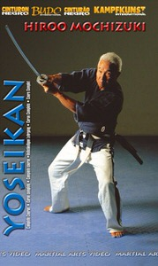 DOWNLOAD: Hiroo Mochizuki - Yoseikan Budo complete course