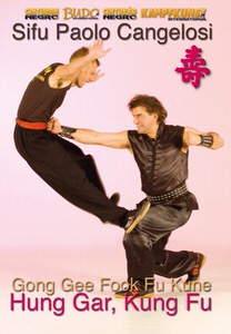 DOWNLOAD: Paolo Cangelosi - Hung Gar Kung Fu Gong Gee Fook Fu Kune Form