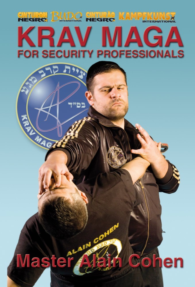 DOWNLOAD: Alain Cohen - Krav Maga for Security Professionals