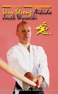 DOWNLOAD: Jacek Wysocki - Very Strong Aikido Kobayashi Ryu