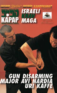 DOWNLOAD: Avi Nardia - Kapap Lotar Krav Maga Gun Disarming