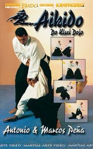 DOWNLOAD: Antonio and Marcos Pena - Aikido Kisei Dojo Basic, Intermediate and Advanced