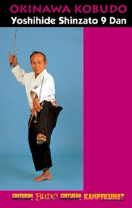 DOWNLOAD: Yoshihide Shinzato - Okinawa Kobudo Shorin Ryu Karate-do