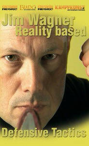 DOWNLOAD: Jim Wagner - Reality Based Defensive Tactics