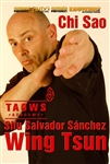 DOWNLOAD: Salvador Sanchez - Chi Sao Wing Tsun TAOWS Academy