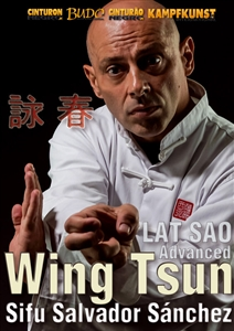 DOWNLOAD: Salvador Sanchez - Wing Tsun Lat Sao Advanced TAOWS Academy