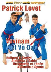 DOWNLOAD: Patrick Levet - Vovinam Viet Vo Dao saber and Halberd