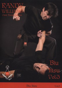 Randy Williams - Biu Jitsu - Wing Chun Ground Fighting DVD 3