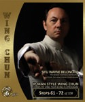 Wayne Belonoha - Ip Man Wing Chun System 06 - Steps 61-72 (Blu-Ray)